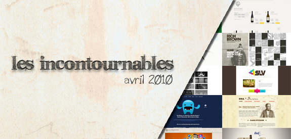 Les incontournable Avril 2010