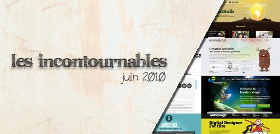 Les incontournables Juin 2010