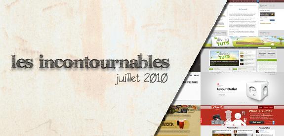 Les incontournables de Juillet 2010