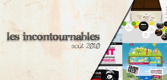 Les incontournables Août 2010