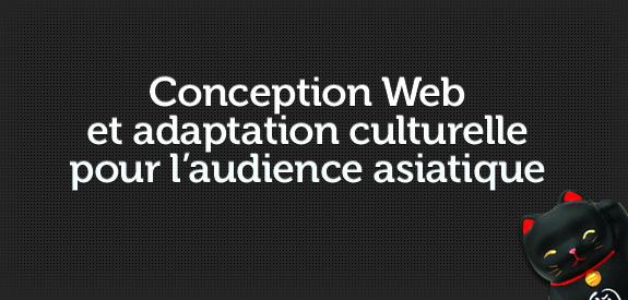 Conception Web et adaptation culturelle pour une audience asiatique