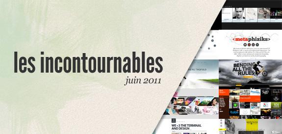 Les incontournables Juin 2011