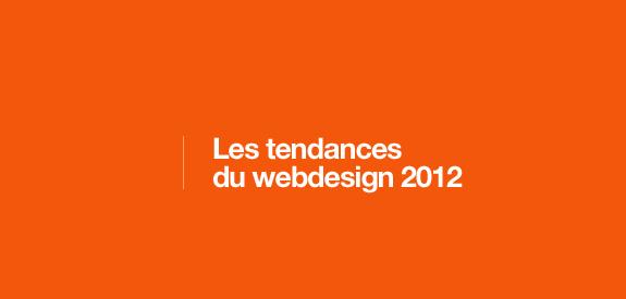Tendance du webdesign 2012