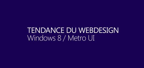 Tendance du webdesign, Metro