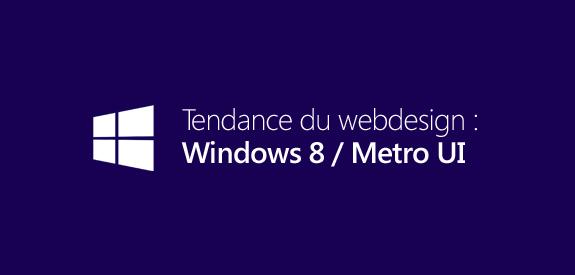Tendance du webdesign : Windows 8