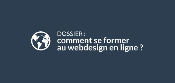 Dossier : comment se former au webdesign en ligne ?
