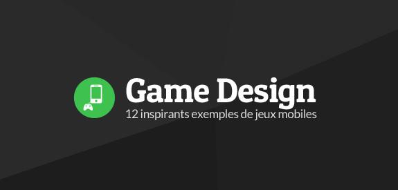 Game design mobile inspiration