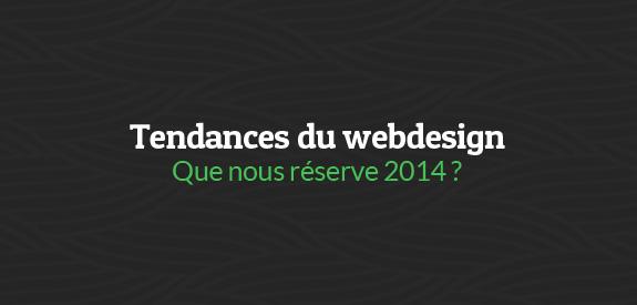 Tendance webdesign 2014