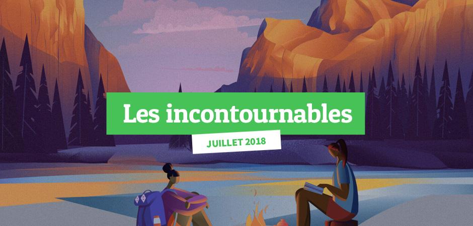 Incontournables Juillet